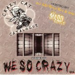 We So Crazy...mixtape cover-crop