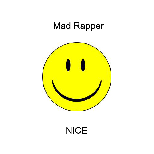 Nice-Mad Rapper cover