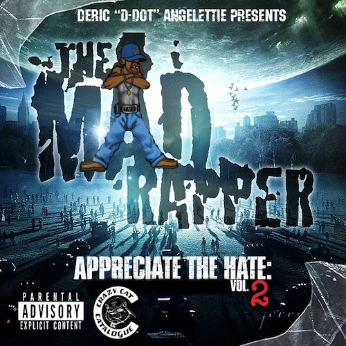 Mad Rapper- Appreciate The Hate-Vol. 2 - cover